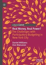 Real Money, Real Power?  - Don Waisanen - Daniel Williams