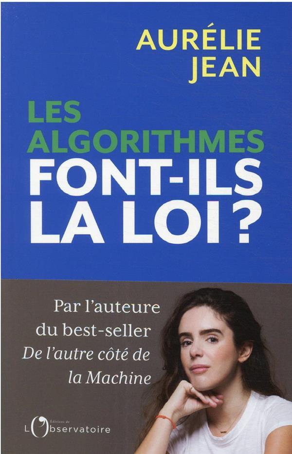 Les algorithmes font-ils la loi ?