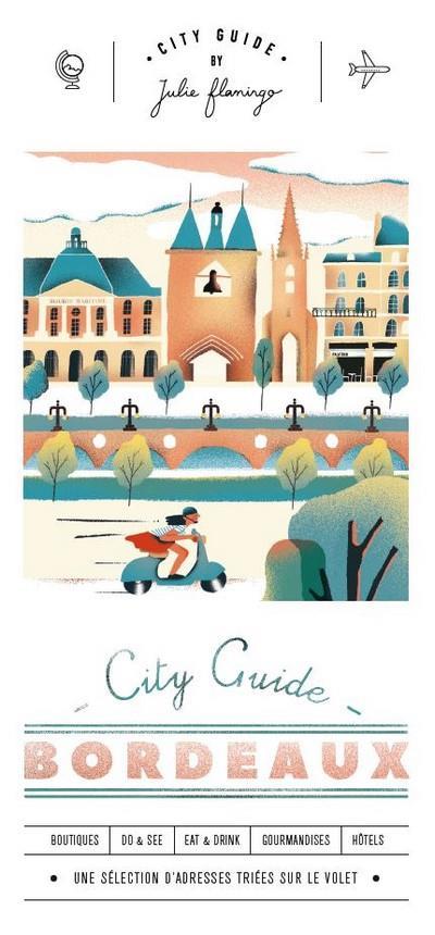 CITY GUIDE  -  BORDEAUX