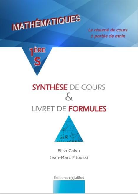 Mathématiques ; 1ère S ; synthèse de cours & livret de formules