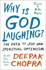 Vente Livre Numérique : Why Is God Laughing  - Deepak Chopra