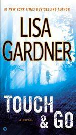 Vente Livre Numérique : Touch & Go  - Lisa Gardner