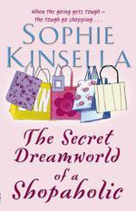 Vente Livre Numérique : The Secret Dreamworld Of A Shopaholic  - Sophie Kinsella