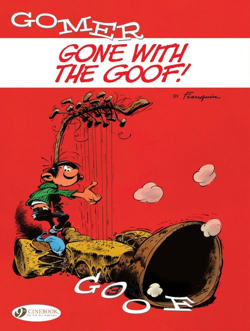 Gomer Goof T.3 ; gone with the goof !