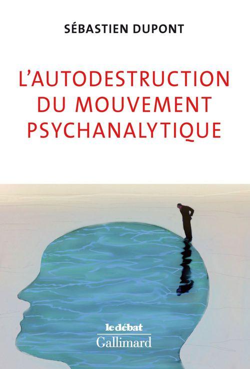 L'autodestruction du mouvement psychanalytique