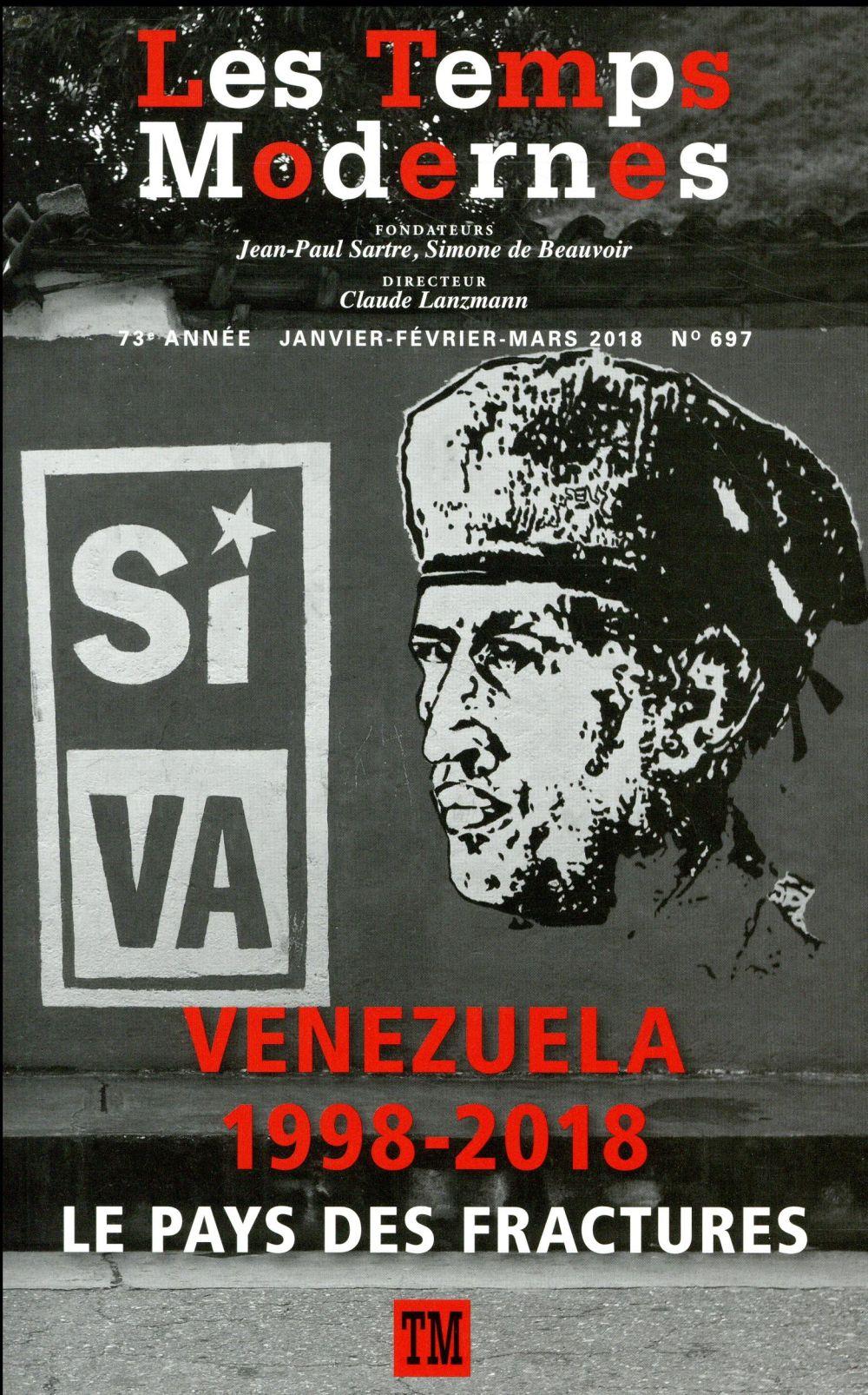 Revue les temps modernes n.697 ; venezuela ; 1998-2018 ; le pays des fractures