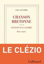 Vente EBooks : Chanson bretonne suivi de L'enfant et la guerre  - J.M.G. Le Clézio