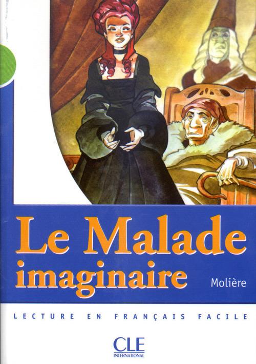 Le Malade imaginaire - Niveau 2 - Lecture Mise en scène - Ebook