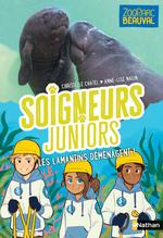 Vente Livre Numérique : Soigneurs juniors - Les lamantins déménagent - tome 5 - Zoo Parc de Beauval - dès 8 ans  - Christelle Chatel
