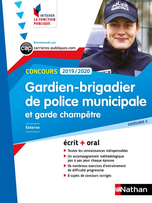 Concours gardien-brigadier de police municipale et garde champêtre ; catégorie C (édition 2019/2020)