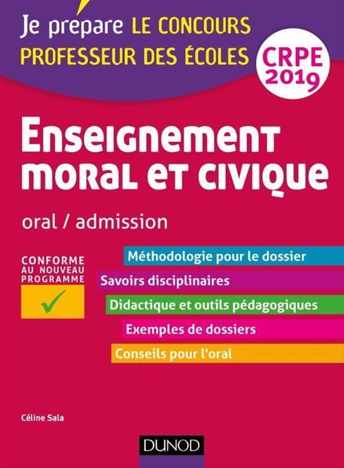 Je prépare ; le concours professeur des écoles ; enseignement moral et civique ; oral / admission ; CRPE (édition 2019)