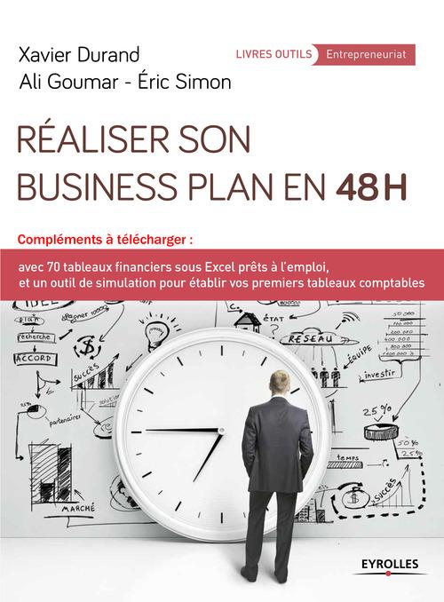 Réaliser son business plan en 48 heures ; CD-Rom avec 70 tableaux financiers sous excel prêts à l'emploi