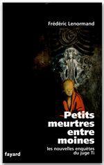 Petits meurtres entre moines - les nouvelles enquetes du juge ti