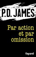 Vente Livre Numérique : Par action et par omission  - P. D. James - Phyllis Dorothy James