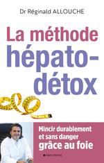 Le Méthode hépato-détox  - Reginald Allouche