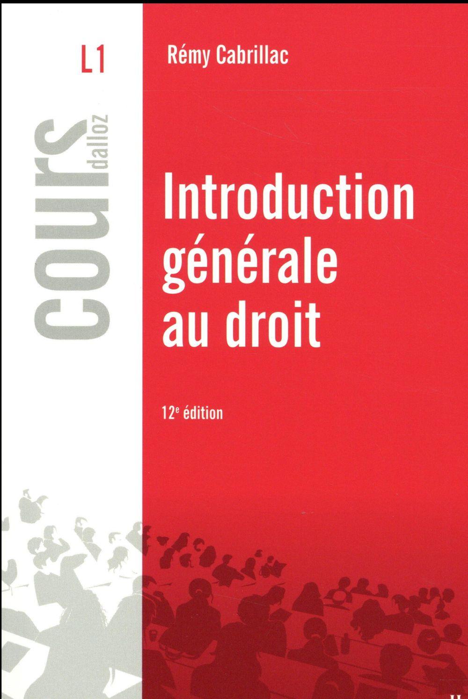 Introduction générale au droit (12e édition)