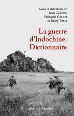 Vente Livre Numérique : Dictionnaire de la guerre d'indochine  - Collectif