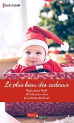 Vente Livre Numérique : Le plus beau des cadeaux  - Patricia Thayer - Linda Goodnight - Cara Colter