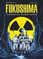 Fukushima  - Bertrand Galic - Roger Vidal
