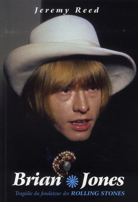 Brian Jones ; tragédie du fondateur des Rolling Stones
