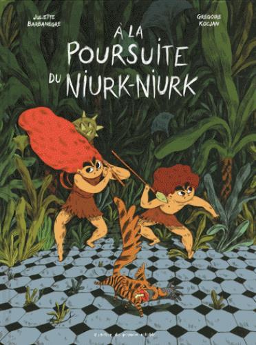 à la poursuite de Niurk-Niurk