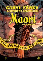 Vente EBooks : Maori - Tome 1 - La Voie humaine  - Caryl Férey