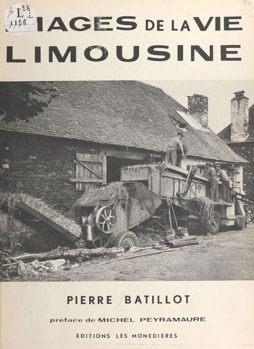 Images de la vie limousine  - Pierre Batillot
