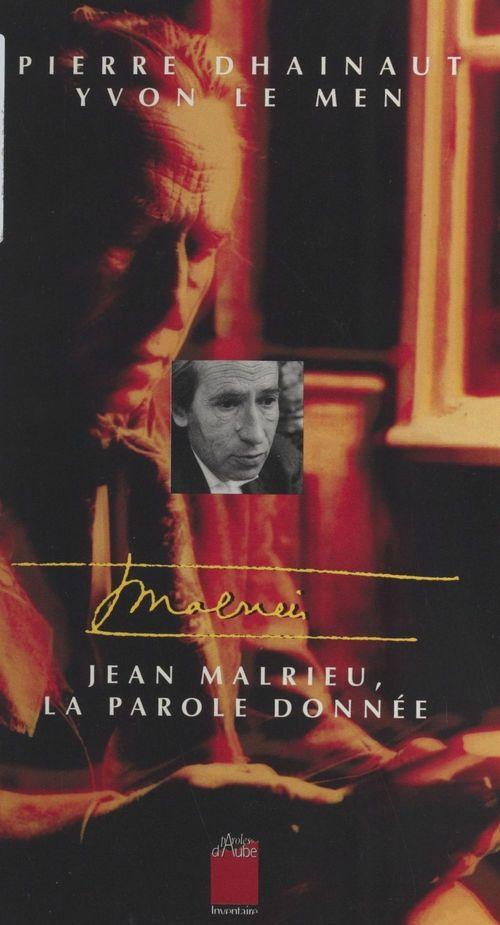 Jean Malrieu, la parole donnée