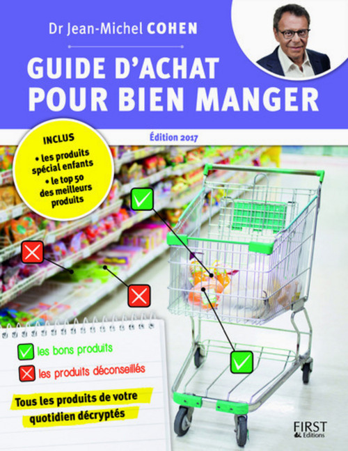 Guide d'achat pour bien manger (édition 2017)