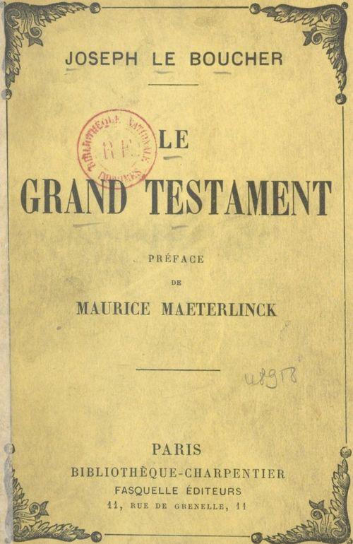 Le grand testament  - Joseph Le Boucher