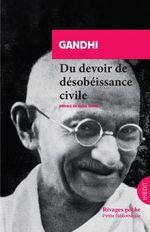 Du devoir de désobéissance civile  - Gandhi