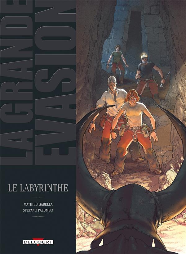 La grande évasion ; le labyrinthe