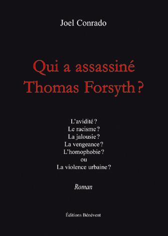 Qui a assassiné Thomas Forsyth ?