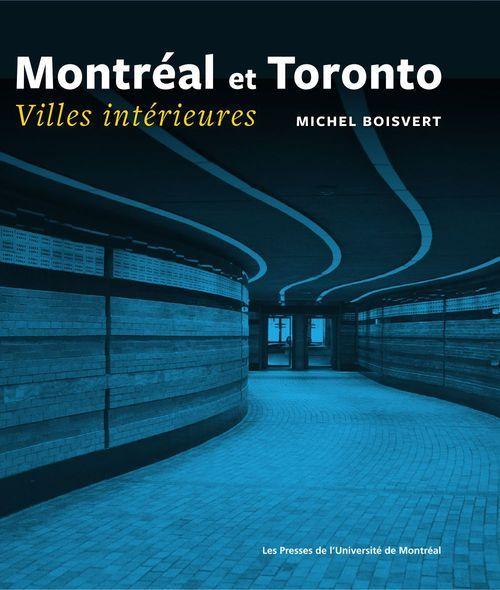 Montréal et Toronto ; villes intérieures