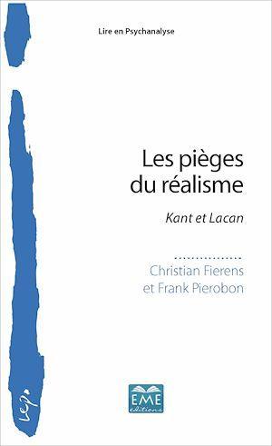 Les pièges du réalismes ; Kant et Lacan