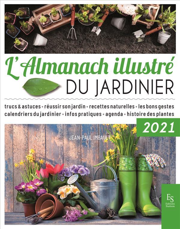 L'almanach illustré du jardinier 2021