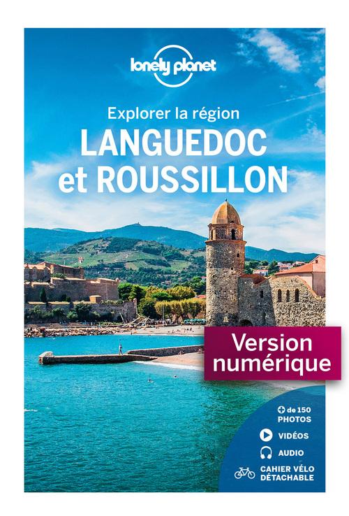 Explorer la région ; Languedoc et Roussillon (5e édition)