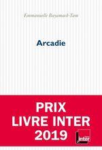 Vente EBooks : Arcadie  - Emmanuelle Bayamack-Tam