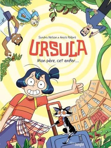 Ursula ; mon père, cet enfer...