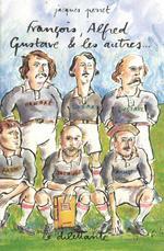 Vente Livre Numérique : François, Alfred, Gustave et les autres  - Jacques Perret