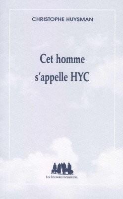 Cet homme s'appelle HYC