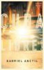 Vente EBooks : Cuba libre!  - Gabriel Anctil
