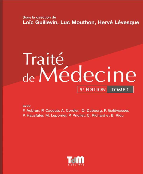 Traité de médecine t.1 (5e édition)