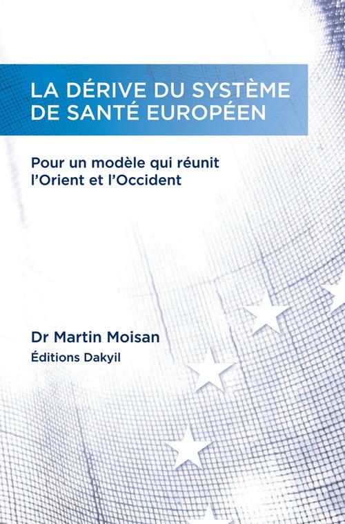 La dérive du système de santé européen