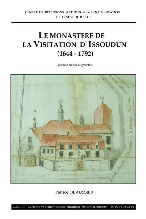 Le monastère de la visitation d'Issoudun (1644-1792)