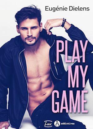Play My Game - Teaser  - Eugenie Dielens