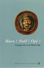 Haro ! Noël ! Oyé !  - Nicolas Offenstadt - Didier Lett