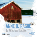 La ferme des Neshov  - Anne Birkefeldt Ragde - Anne B. RAGDE