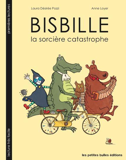 Bisbille ; la sorcière catastrophe