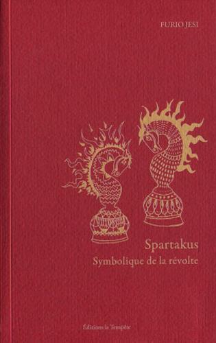 Spartakus ; symbolique de la révolte